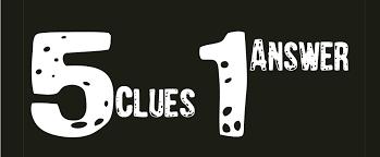 5 Clues